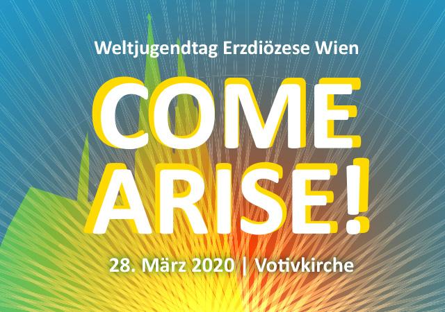Come Arise WJT Wien