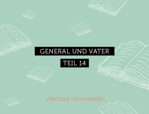 Der YOU!Magazin Fortsetzungsroman Teil 14: General und Vater