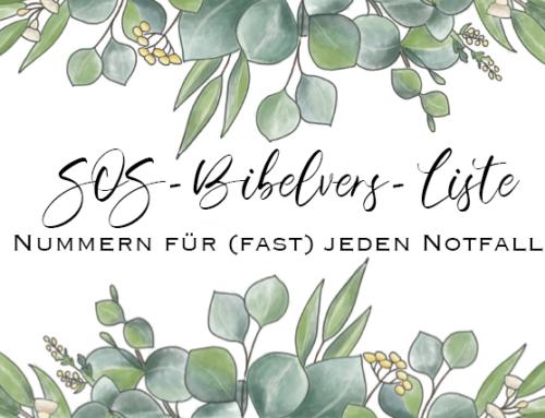 Die SOS-Bibelvers-Liste: Nummern für (fast) jeden Notfall