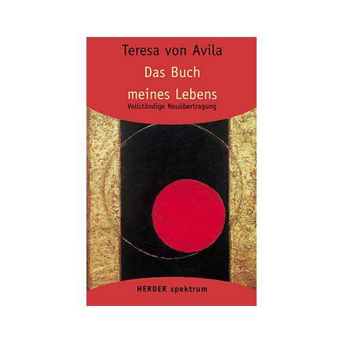 Teresa von Ávila - Das Buch meines Lebens